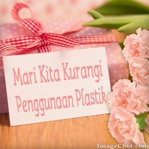 Kampanye Kurangi Penggunaan Plastik